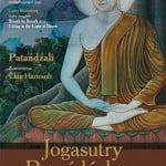 Jogasutry Patańdźalego.Techniki medytacji i metafizyczne aspekty jogi – fragment trzeci. Chip Hartranft