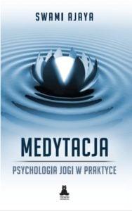 Swami Ajaya - Medytacja
