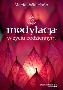Medytacja Maciej Wielobób