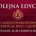 II Międzynarodowa Konferencja Jogi i Ajurwedy w Sulisławiu, 26-28 czerwca 2015