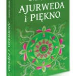 """""""Ajurweda i piękno""""  (fragment) – Dr Partap Chauhan"""