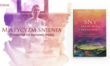 Duchowość śnienia – z Maciejem Wielobobem o jego najnowszej książce rozmawia Ola Uruszczak
