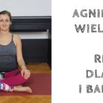 Rozluźnienie szyi i barków [wideo] ~ Agnieszka Wielobób